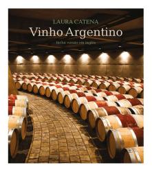 Livro Vinho Argentino - Laura Catena